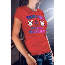 Ez a csaj férjhez megy - póló