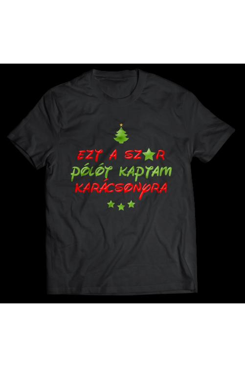 Ezt a sz*r pólót kaptam karácsonyra - ideális ajándék! :)