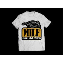 MILF - Man I Love Fishing - Teljes alakos póló!