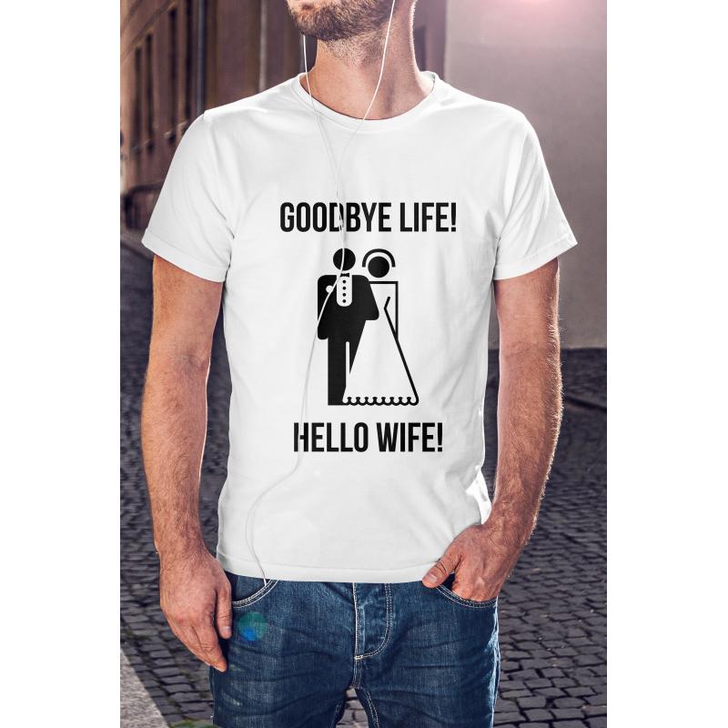 Good bye life! Hello wife!
