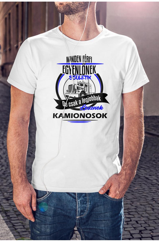 Legjobbak lesznek kamionosok póló