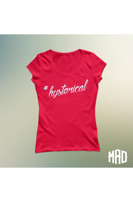 #Hysterical póló