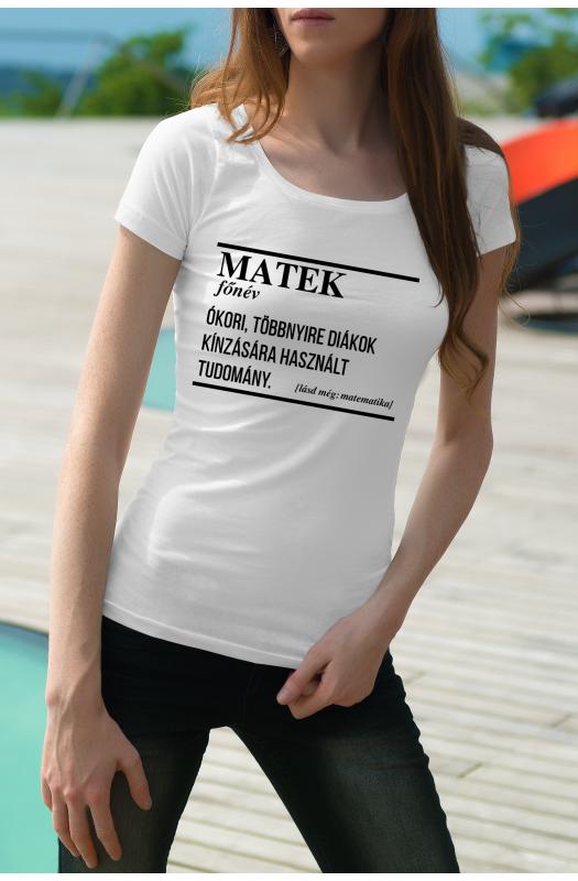A matek jelentése póló