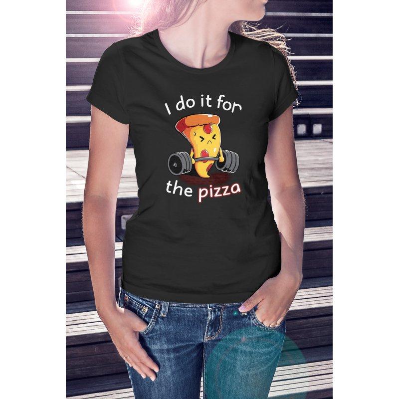 Csak a pizzáért teszem
