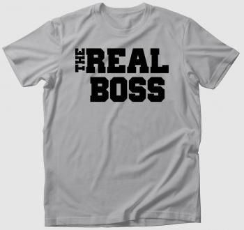 Az igazi főnök - The real boss póló