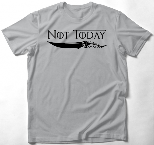 Not Today - Game of Thrones - ...
