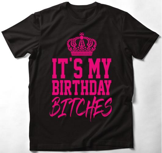 It's my birthday bitches - szü...