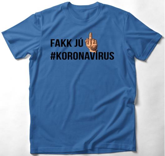 Fakk jú koronavírus póló