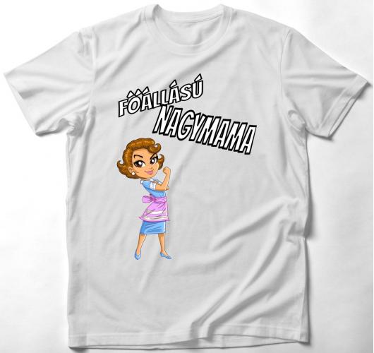 Főállású nagymama póló