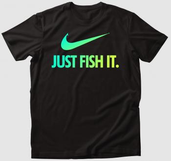 Just fish it póló