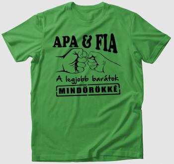 Apa és Fia legjobb barátok póló