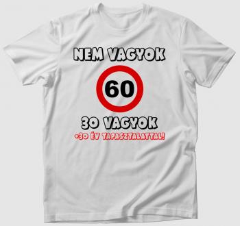 Nem vagyok 60 póló (választható évszámmal)