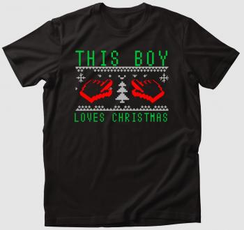 This boy love Christmas póló