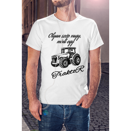 Olyan szép vagy mint egy traktor póló