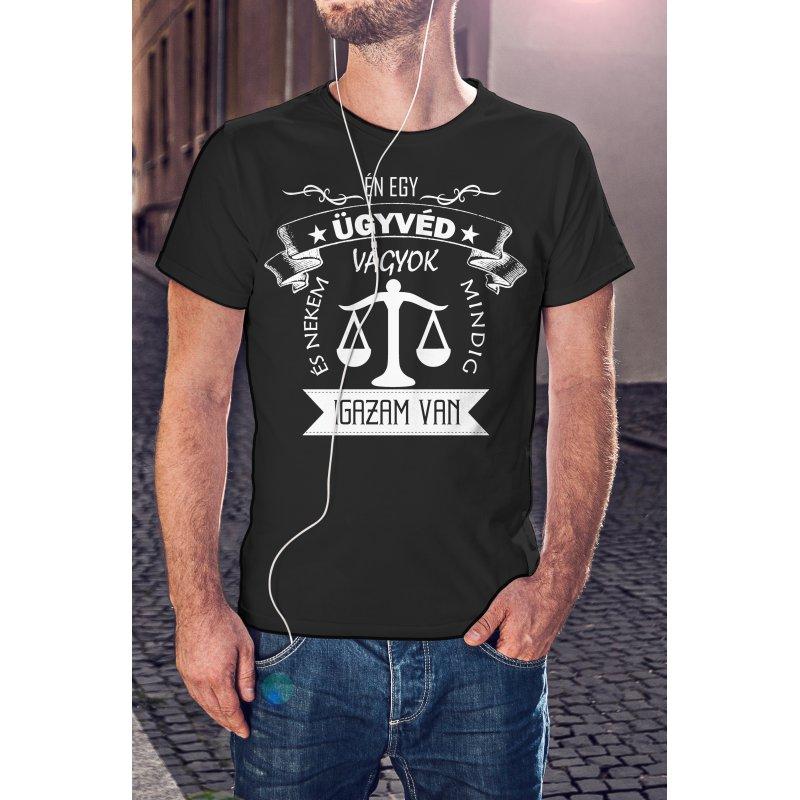 Ügyvéd póló - Mindig igazam van! :)